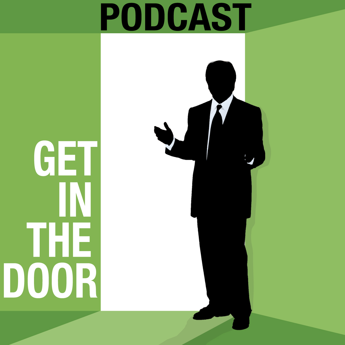 Get In The Door Podcast | Sales Prospecting Strategies & Tactics brought to you by Steve Kloyda, The Prospecting Expert