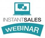 Instant Sales Webinar
