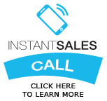 Instant Sales Call | Click Here to Learn More