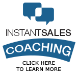 Instant Sales Coaching | Click Here to Learn More