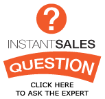 Instant Sales Question | Click Here to Ask the Expert