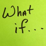 #106:What if… [Podcast]